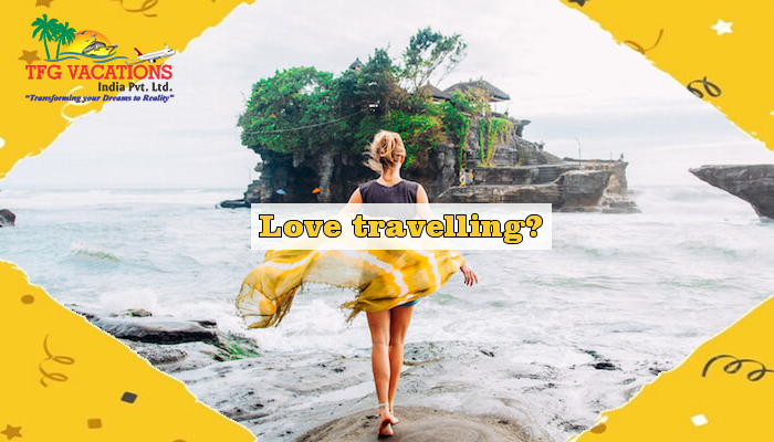 Love traveling? Choose the best with TFG Vacations