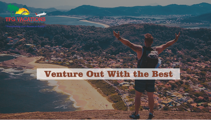 TFG VACATIONS INDIA PVT LTD- Venture out with the best
