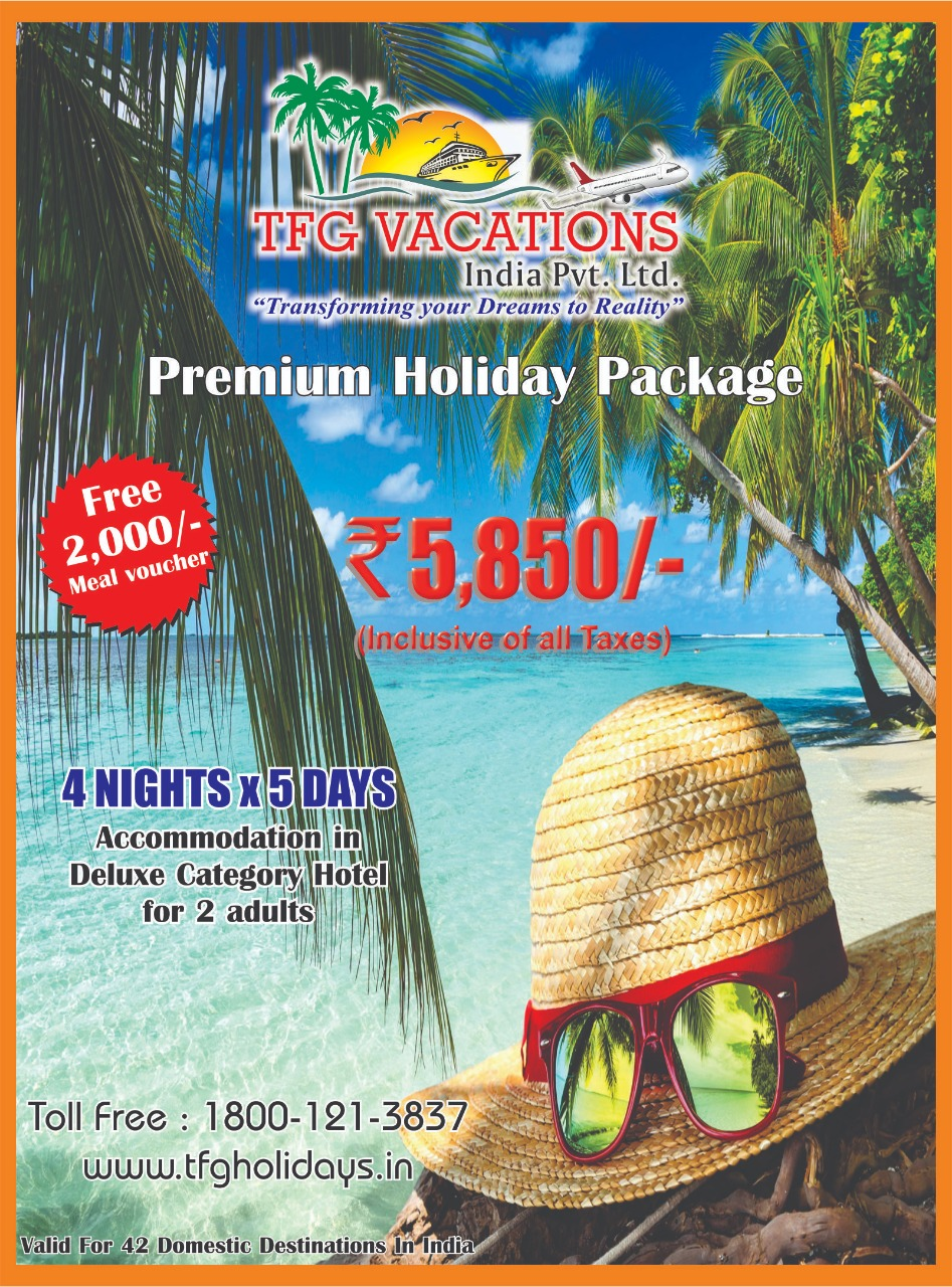 Premium Holiday Package